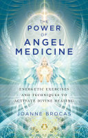 The Power of Angel Medicine