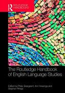 The Routledge Handbook of English Language Studies
