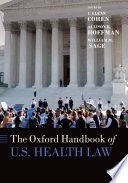 The Oxford Handbook of U S  Healthcare Law