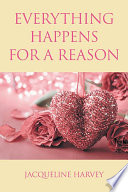 Everything Happens For A Reason