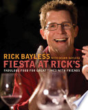Fiesta at Rick s  Fabulous Food for Great Times with Friends