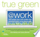 True Green   Work