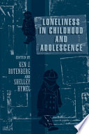 Loneliness In Childhood And Adolescence