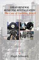 Urban Renewal, Municipal Revitalization