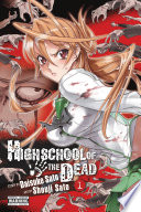 Highschool Of The Dead (Color Edition) : fujimi high school. in a...