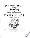 Des Herrn Daniel Stenglin in Hamburg Sammlung von Italienischen, Holländischen und Deutschen Gemählden