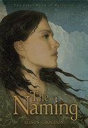 The Naming by Alison Croggon