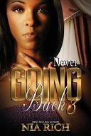 Never Going Back 3