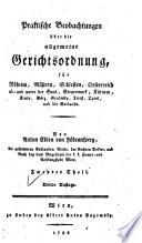 Praktische Beobachtungen   ber die allgemeine Gerichtsordnung  f  r B  heim  M  hren  Schlesien  Oesterreich ob  und unter der Enns  Steyemark  K  rnten  Krain  G  rz  Gradiska  Triest  Tyrol  und die Vorlande