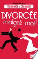 Divorc  e malgr   moi