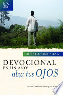 Devocional En Un Ano Alza Tus Ojos  365 Daily Devotionals for Leaders