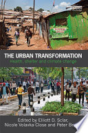 The Urban Transformation