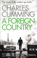 A Foreign Country (Thomas Kell Spy Thriller, Book 1) For Best Thriller Of The