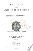 Records of the Colony of Rhode Island and Providence Plantations  in New England  1776 1779