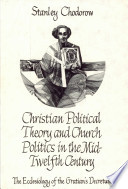 Christian Political Theory And Church Politics In The Mid Twelfth Century