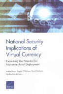 National Security Implications of Virtual Currency