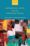 Experience, Caste and the Everyday Social
