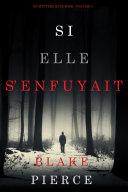 Book Si elle s'enfuyait (Un mystère Kate Wise—Volume 5)