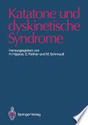 Katatone und dyskinetische Syndrome
