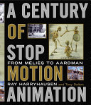 A Century of Stop Motion Animation
