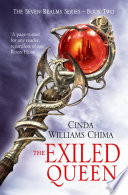 The Exiled Queen (The Seven Realms Series, Book 2) by Cinda Williams Chima