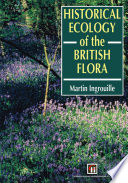 Historical Ecology of the British Flora