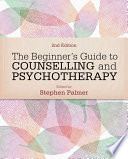 The Beginner s Guide to Counselling   Psychotherapy