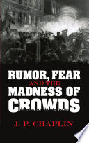 Rumor Fear And The Madness Of Crowds