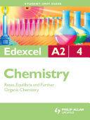 Edexcel A2 Chemistry Unit 4: Rates, Equilibria and Further Organic Chemistry