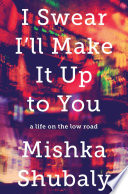 Book I Swear I ll Make It Up to You