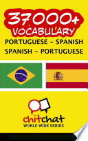 37000+ Portuguese - Spanish Spanish - Portuguese Vocabulary