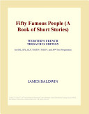 Fifty Famous People (a Book of Short Stories) (Webster's French Thesaurus Edition)