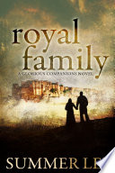 Royal Family  Glorious Companions Series  Book 3