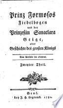 Prinz Formosos Fiedelbogen und der Prinzeßin Sanaclara Geige, oder Geschichte des großen Königs
