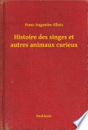 illustration Histoire des singes et autres animaux curieux