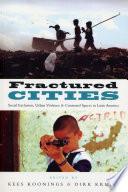 Fractured Cities