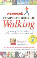 Prevention s Complete Book of Walking