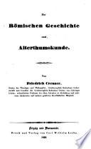 Friedrich Creuzer's deutsche schriften: abt. Zur rŏmischen geschichte und alterthumskunde