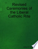 Revised Ceremonies of the Liberal Catholic Rite