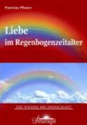Liebe im Regenbogenzeitalter