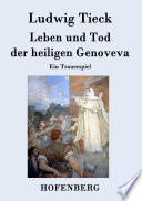 Leben und Tod der heiligen Genoveva