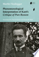 Phenomenological Interpretation of Kant s Critique of Pure Reason