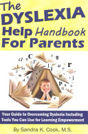 The Dyslexia Help Handbook for Parents