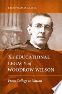 The Educational Legacy of Woodrow Wilson