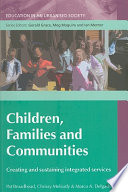 Children  Families And Communities  Creating And Sustaining Integrated Services