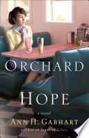Orchard of Hope  The Heart of Hollyhill Book  2