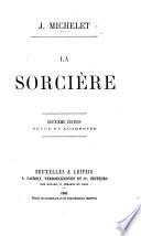 La Sorcière. Deuxième édition, revue et augmentée