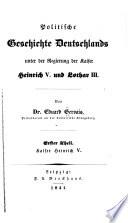 Politische Geschichte Deutschlands unter der Regierung der Kaiser Heinrich V. und Lothar III.
