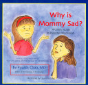 Why Is Mommy Sad
