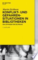 Konflikt  und Gefahrensituationen in Bibliotheken